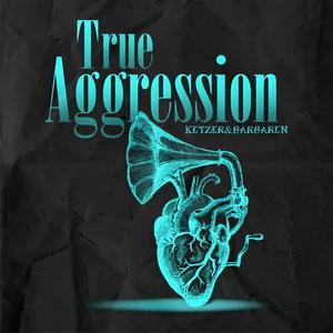 True Aggression - Ketzer & Barbaren - Compact Disc