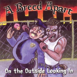VA – A Breed Apart - On The Outside Looking In - Compact Disc