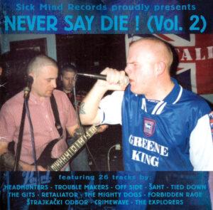 VA – Never Say Die! (Vol. 2)