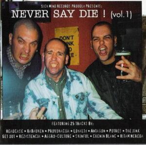 Various Artists -Never Say Die! vol. 1