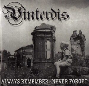 Vinterdis - Always remember Never forget - Compact Disc
