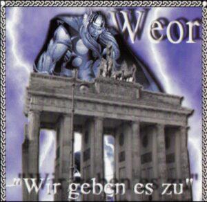 Weor - Wir geben es zu - Compact Disc