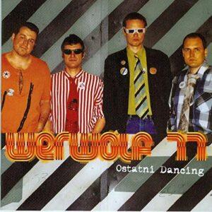 Werwolf 77 - Ostatni Dancing - Compact Disc