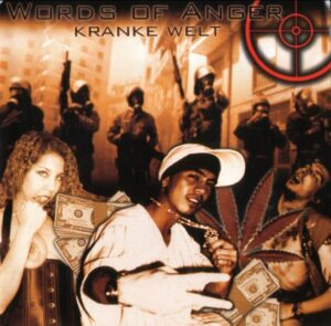 Words Of Anger - Kranke Welt - Compact Disc