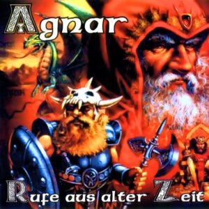 Agnar - Rufe Aus Alter Zeit - Compact Disc