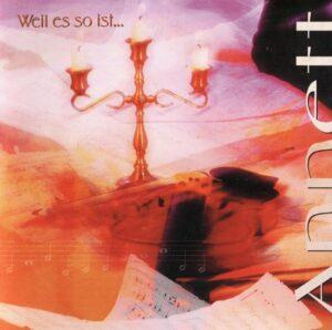 Annett - Weil Es So Ist - Compact Disc