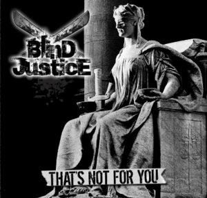 Blind Justice - That's Not For You - Compact Disc