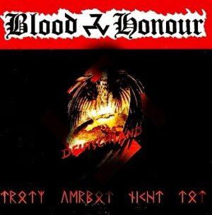 Blood & Honour Deutschland - Trotz Verbot nicht tot - Compact Disc