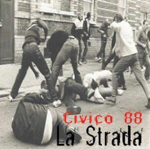 Civico 88 - La Strada - Compact Disc