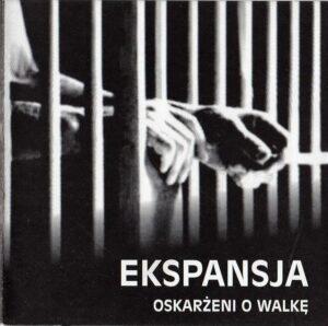 Ekspansja - Oskarzeni o Walke - Compact Disc