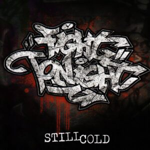 Fight Tonight - Still Cold - Digi Pack