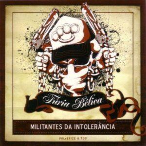 Furia Belica - Militantes da Intolerancia - Compact Disc