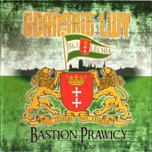 Gdanskie Lwy - Bastion Prawicy - Compact Disc