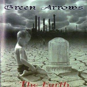 Green Arrows - The Earth - Compact Disc