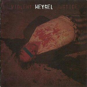 Heysel - Violent Justice - Compact Disc