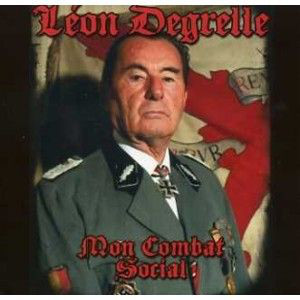 Léon Degrelle – Mon Combat Social - Audio Book