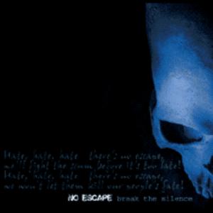 No Escape - Break The Silence - Compact Disc