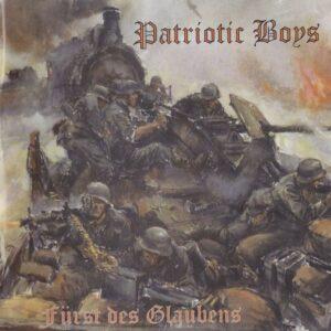 Patriotic Boys - Fürst des Glaubens - Compact Disc