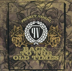 Project Vandal - Back to the old times - Compact Disc