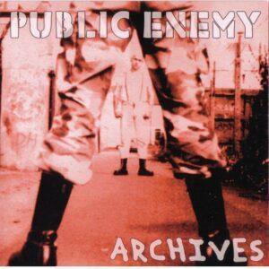 Public Enemy - Archives - Compact Disc