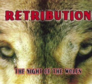 Retribution - The Night of the Wolves - Digipak
