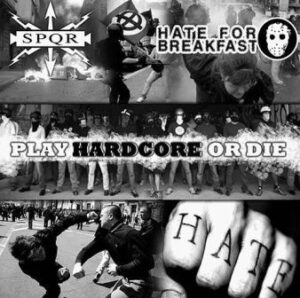 SPQR & Hate for Breakfast - Play hardcore or die - Compact Disc
