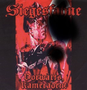 Siegesfahne – Vorwärts, Kameraden! - Compact Disc