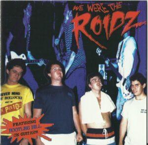 The Roidz – We Were The Roidz...So Fuck You!!! - Compact Disc