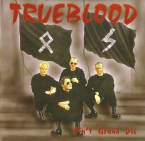 Trueblood - Ain't gonna die - Compact Disc