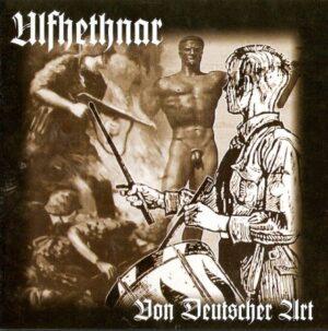 Ulfhethnar - Von Deutscher Art - Compact Disc