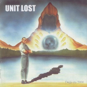 Unit Lost – Déjà-Vu 2000 - Compact Disc