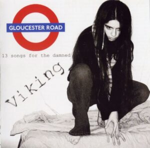 Viking - Gloucester Road - Compact Disc
