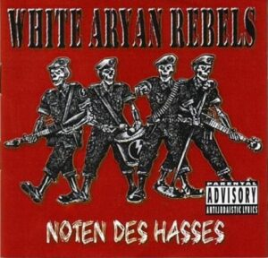 White Aryan Rebels - Noten des Hasses - Compact Dis