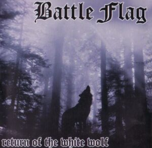 Battle Flag - Return of the White Wolf - Compact Disc