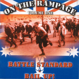 Battle Standard & Bail Up! - On The Rampage vol.1 - Compact Disc
