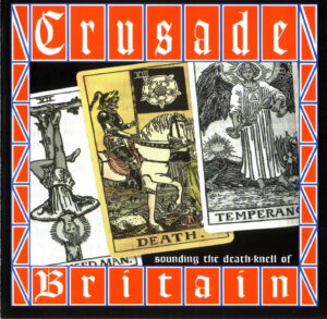 Crusade - Sounding the death-knell of Britain - Compact Disc