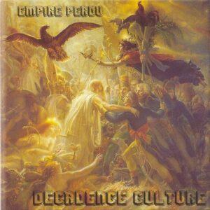 Decadence Culture - Empire Perdu - Compact Disc