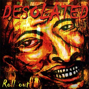 Desolated ‎- Roll out -Compact Disc