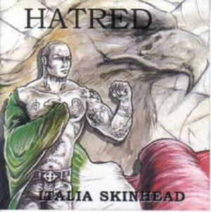 Hatred - Italia Skinhead - Compact Disc