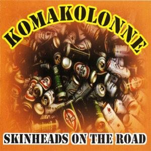 Koma-Kolonne - Skinheads on the Road - Compact Disc