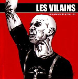 Les Vilains - Les Derniers Rebelles - Compact Disc