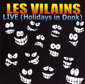 Les Vilains - Live Holidays In Donk - Compact Disc