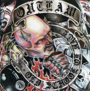 Outlaw - Old School of Hate - Compact Disc