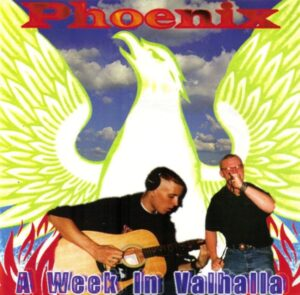 Phoenix - A Week in Valhalla - Compact Disc