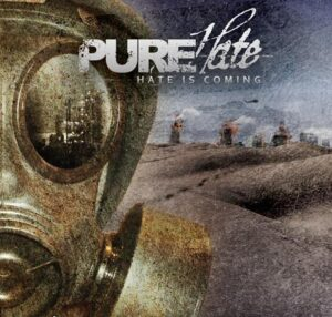 Pure Hate - Hate is Coming - Compact Disc
