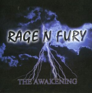 Rage N Fury - The awakening - Compact Disc