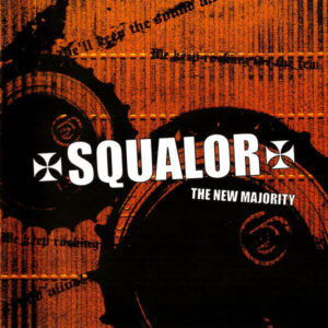 Squalor – The New Majority - Compact Disc