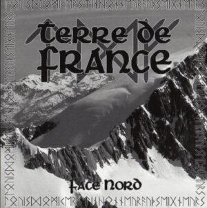 Terre de France - Face Nord - Compact Disc
