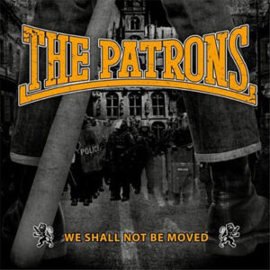 The Patrons – We Shall Not Be Moved - Compact Disc