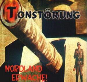 Tonstörung - Nordland Erwache - Compact Disc